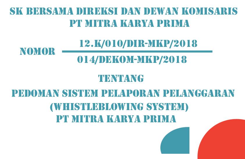 Download Pedoman Sistem Pelaporan Pelanggaran ( Whistleblowing System ) PT Mitra Karya Prima